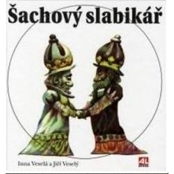 Šachový slabikář - Inna Veselá a Jiří Veselý