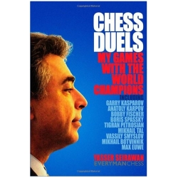 Chess Duels: My Game With The World Champions